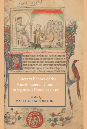 Literary Echoes of the Fourth Lateran Council in England and France, 1215–1405