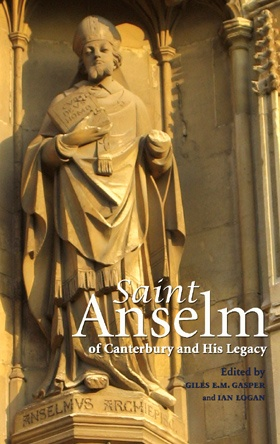 Saint Anselm of Canterbury and His Legacy