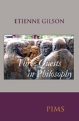 Three Quests in Philosophy: The Education of a Philosopher; In Quest of Species; In Quest of Matter