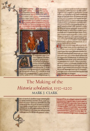 The Making of the Historia scholastica, 1150–1200