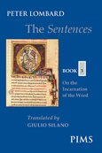 The Sentences – Book 3: On the Incarnation of the Word