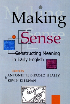 Making Sense: Constructing Meaning in Early English