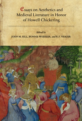 Essays on Aesthetics and Medieval Literature in Honor of Howell Chickering
