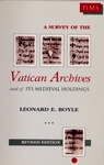 A Survey of the Vatican Archives and of Its Medieval Holdings