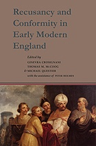Recusancy and Conformity in Early Modern England: Manuscript and Printed Sources in Translation
