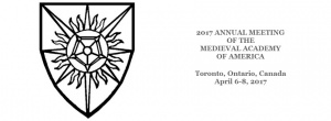 2017 Annual Meeting of the Medieval Academy of America